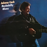Cash, Johnny - Rockabilly Blues, 12