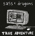 Sass Dragons, True Adventure, Music Cassette Tape, Album