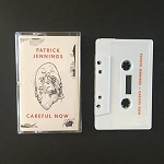 Jennings, Patrick  - Careful Now, Music Cassette Tape, Album