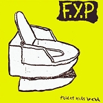 F.Y.P, Toilet Kids Bread, Music Cassette Tape, Album