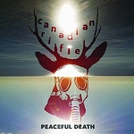 Canadian Rifle, Peaceful Death, 12