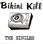 Bikini Kill, The Singles, 12