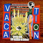 Vacation, Southern Grass: The Continuation of Rock 'n' Roll Vol. 2, 12