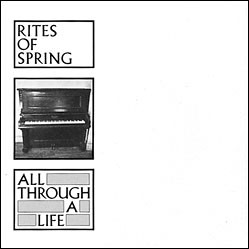 "Rites of Spring, All Through A Life, 7"" Vinyl Record, EP"