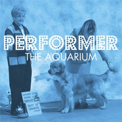 "Aquarium, The - Performer, 7"" Vinyl Record, Single"