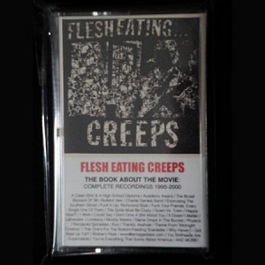 Flesh Eating Creeps - The Book About the Movie - Complete Recordings, Cassette Tape, Album